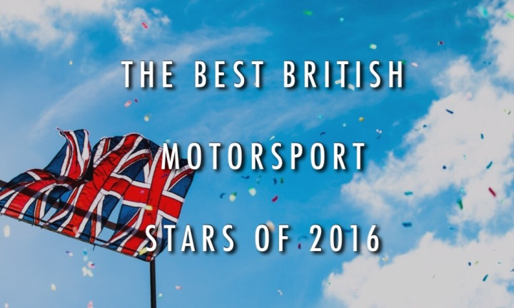 The Best British Motorsport Stars of 2016